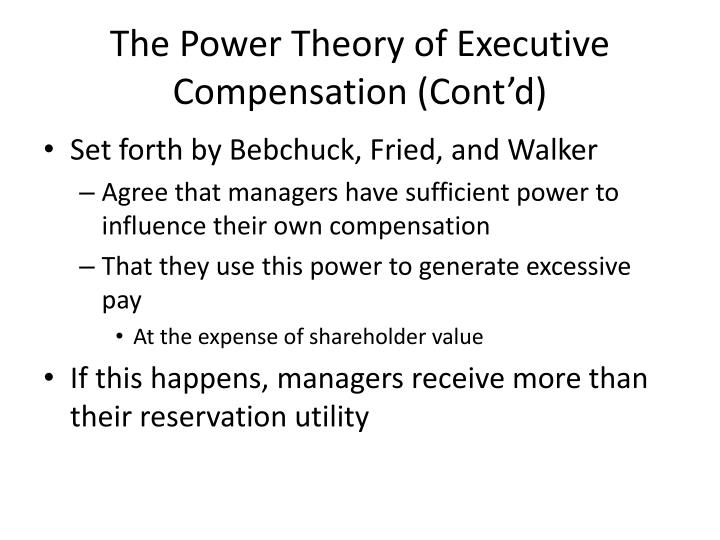 The Power Theory of Executive Compensation (Cont'd)