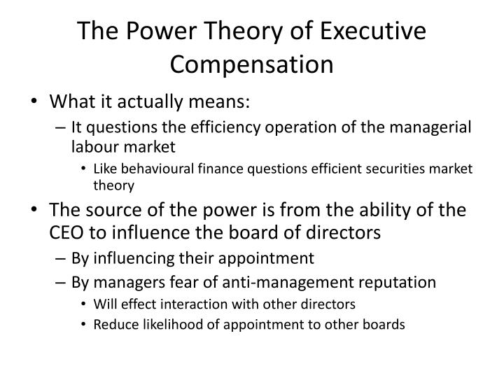The Power Theory of Executive Compensation