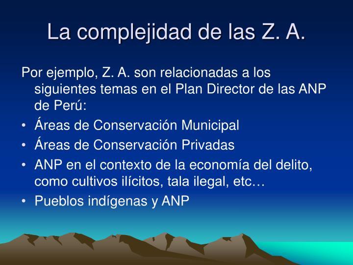La complejidad de las Z. A.