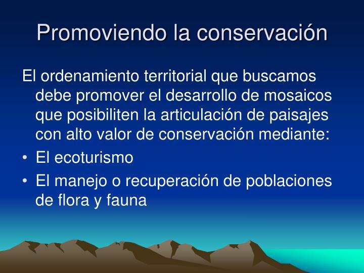 Promoviendo la conservación