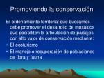 promoviendo la conservaci n