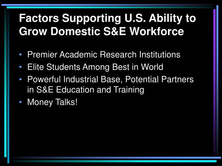 Factors Supporting U.S. Ability to