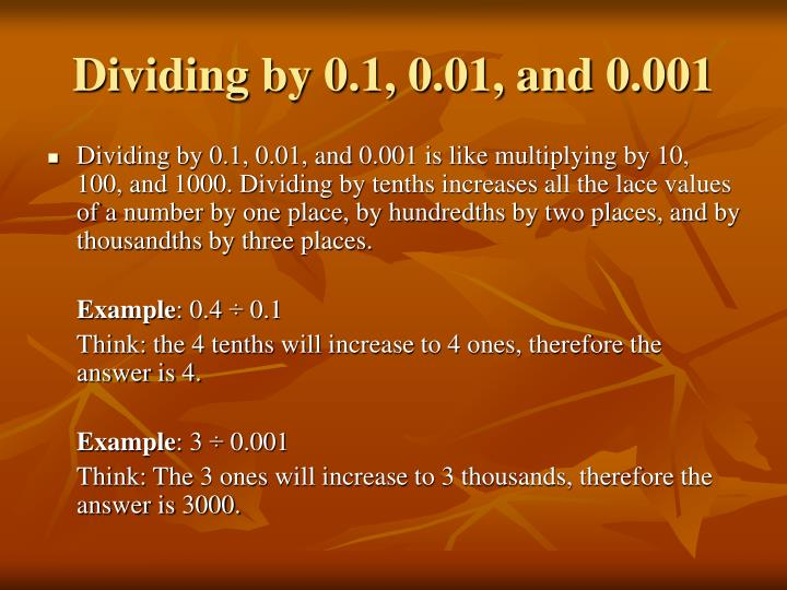 Dividing by 0.1, 0.01, and 0.001