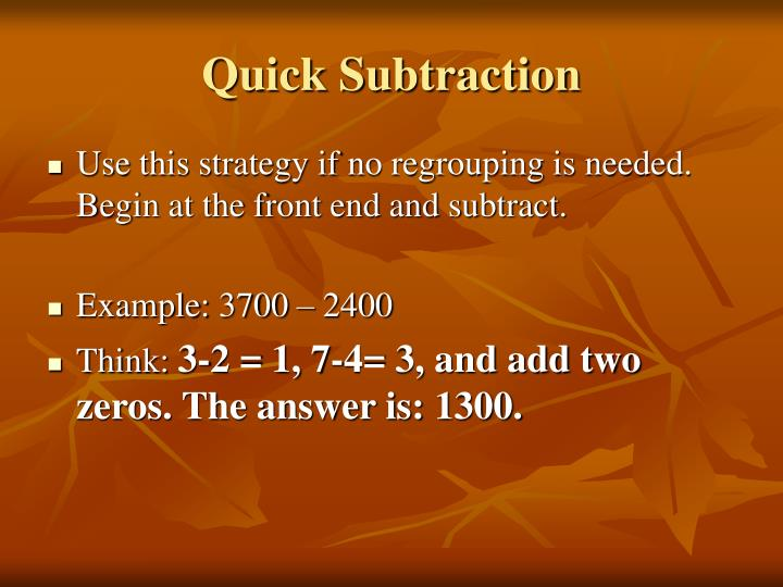 Quick Subtraction
