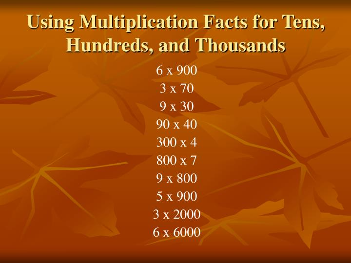 Using Multiplication Facts for Tens, Hundreds, and Thousands