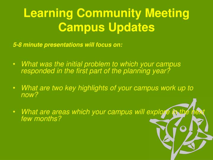 Learning Community Meeting Campus Updates