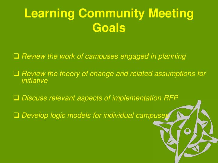 Learning Community Meeting Goals