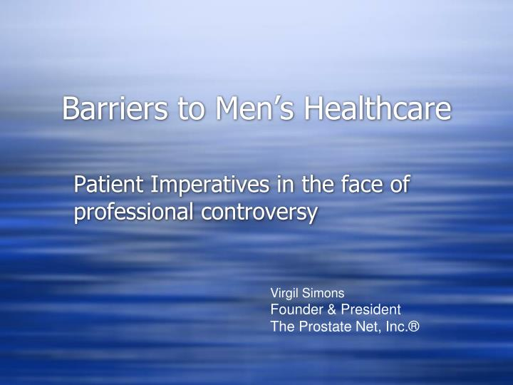 Barriers to men s healthcare