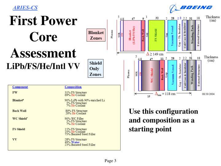 First Power Core Assessment