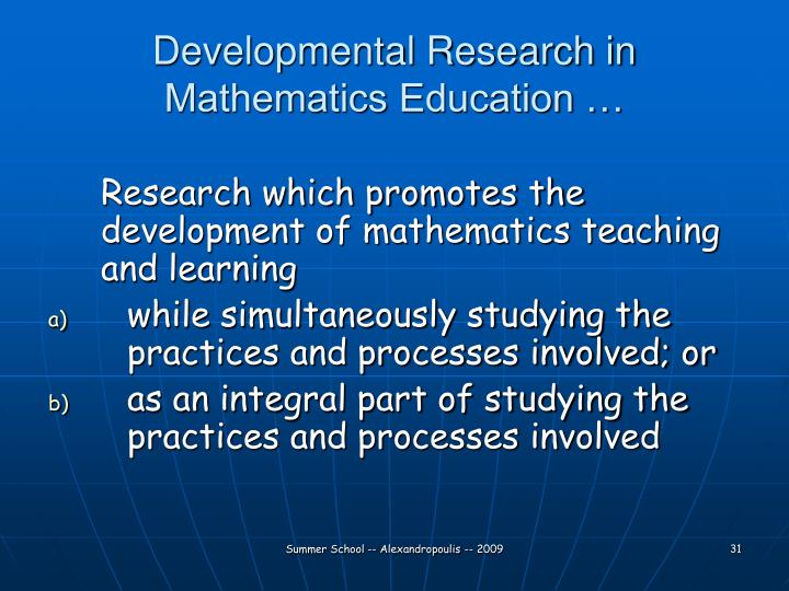 Developmental Research in Mathematics Education …
