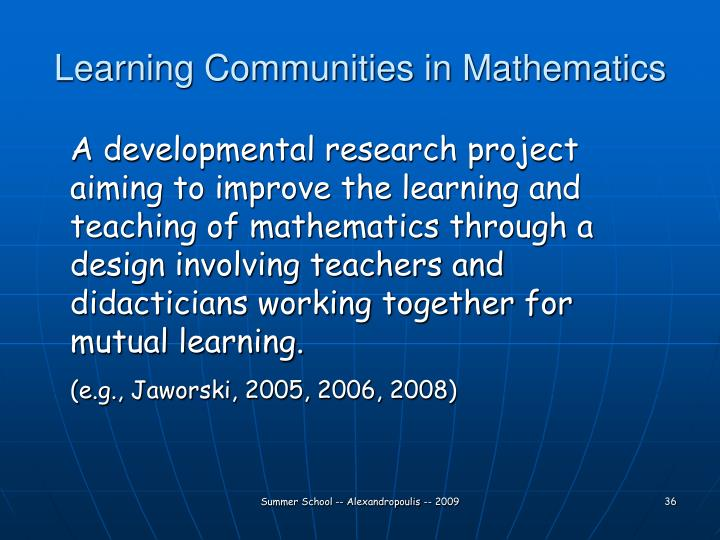 Learning Communities in Mathematics