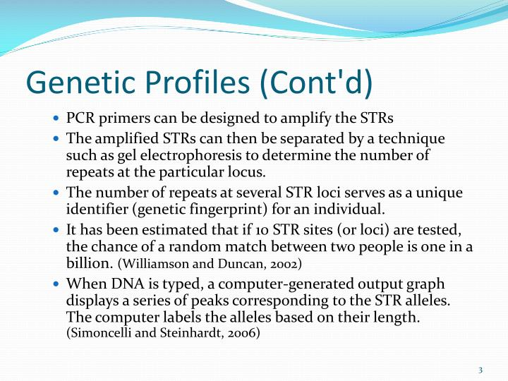 Genetic profiles cont d