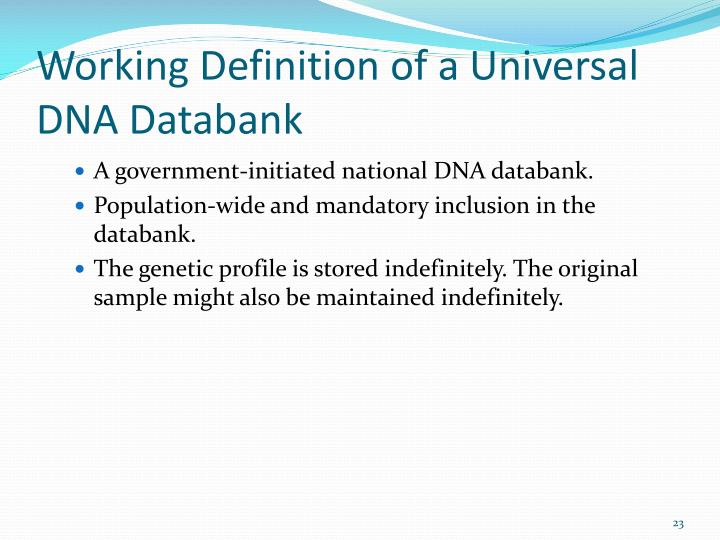 Working Definition of a Universal DNA Databank