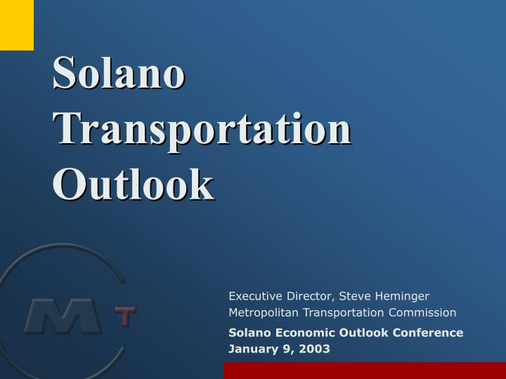 Solano transportation outlook