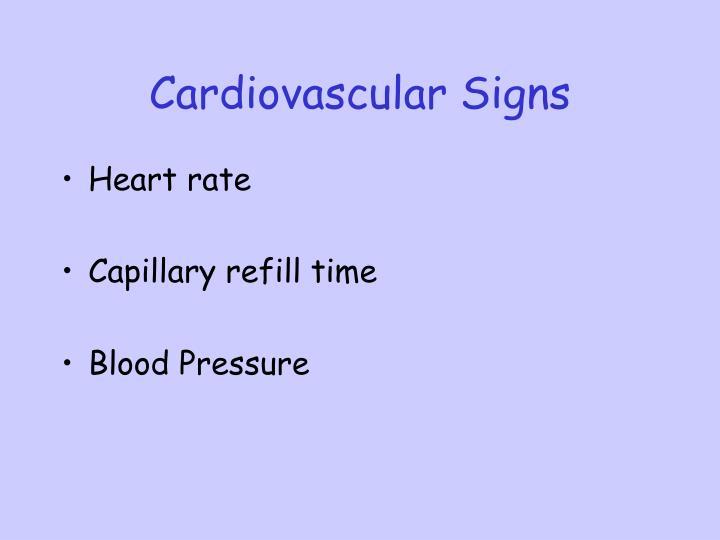 Cardiovascular Signs