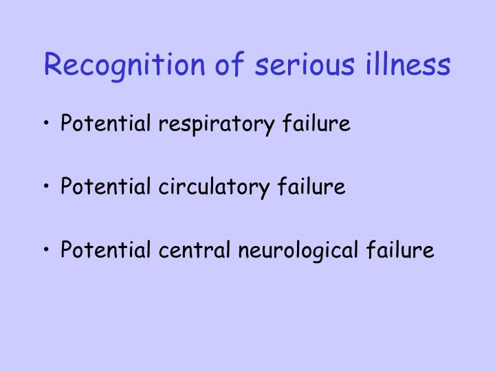 Recognition of serious illness