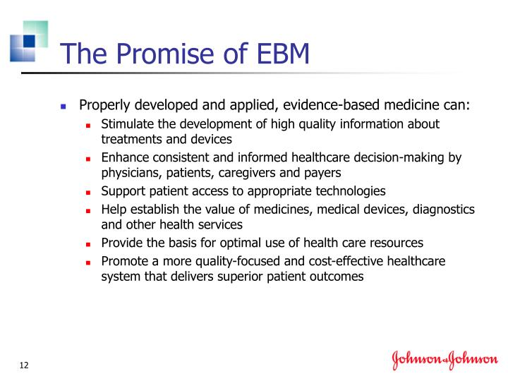 The Promise of EBM