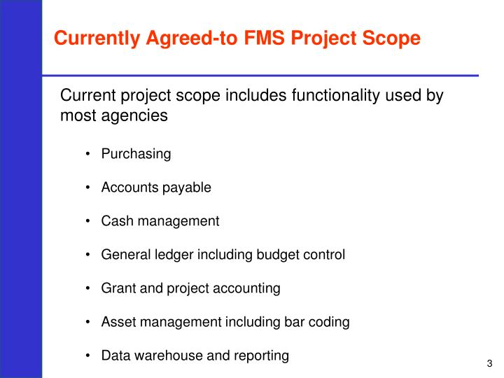 Currently Agreed-to FMS Project Scope