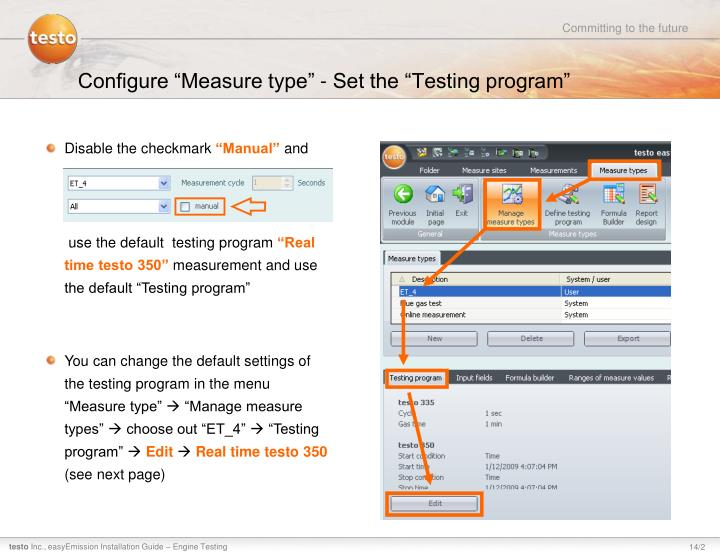"Configure ""Measure type"" - Set the ""Testing program"""
