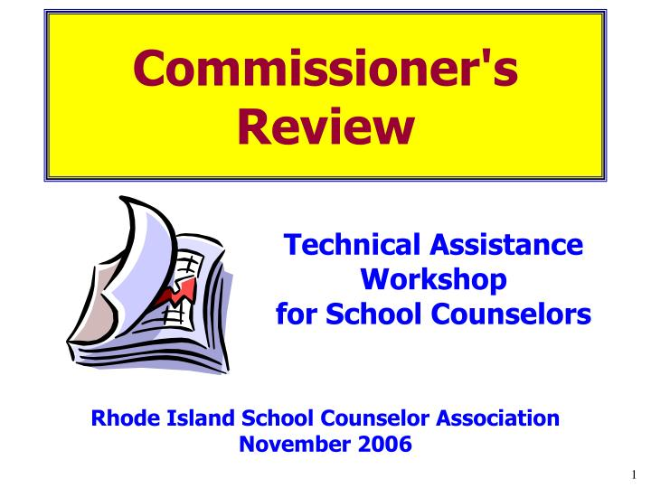 Commissioner's Review