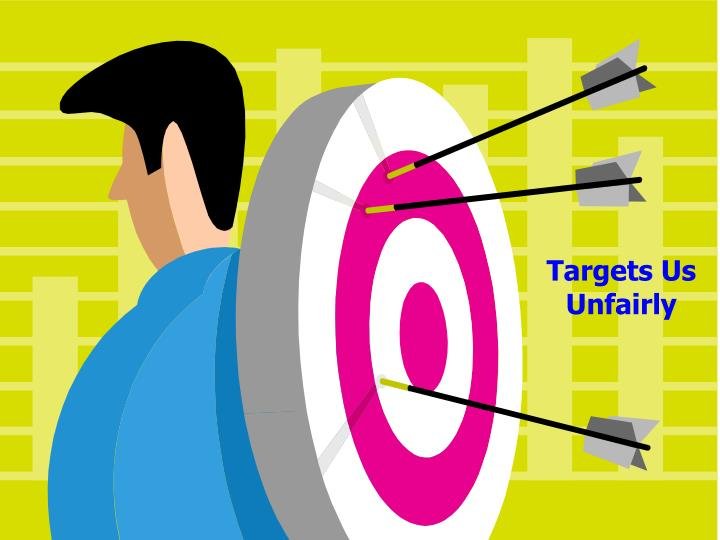 Targets Us Unfairly