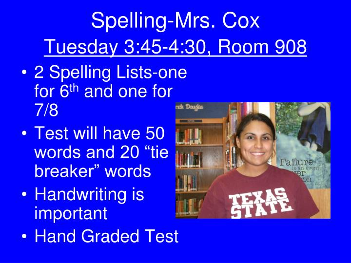 Spelling-Mrs. Cox