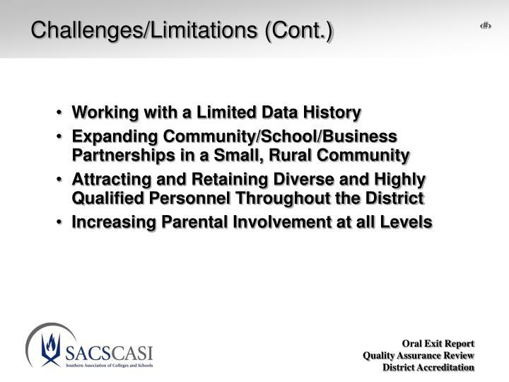 Challenges/Limitations (Cont.)