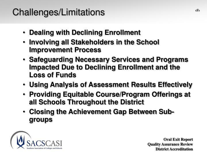 Challenges/Limitations