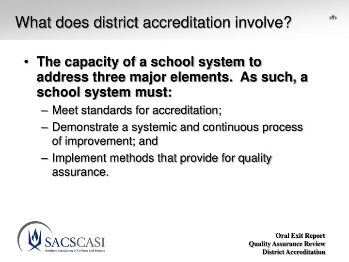 What does district accreditation involve?