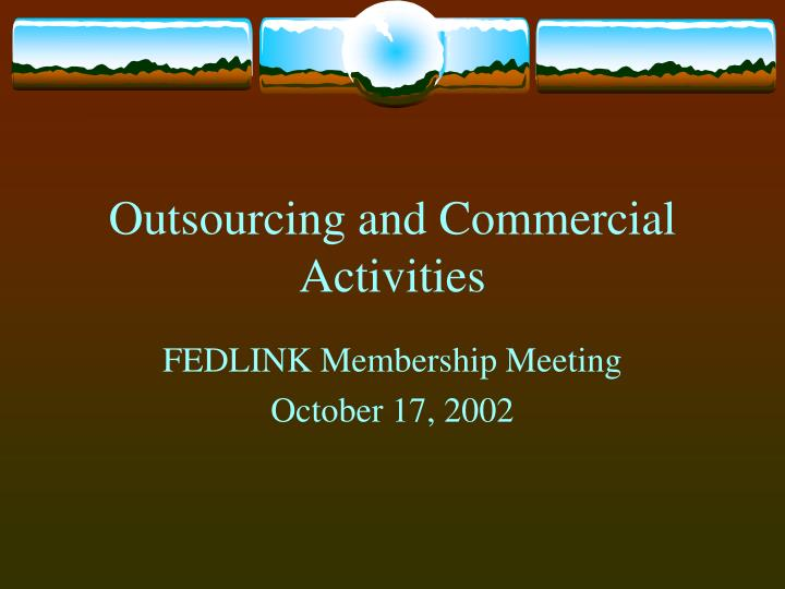 Outsourcing and commercial activities