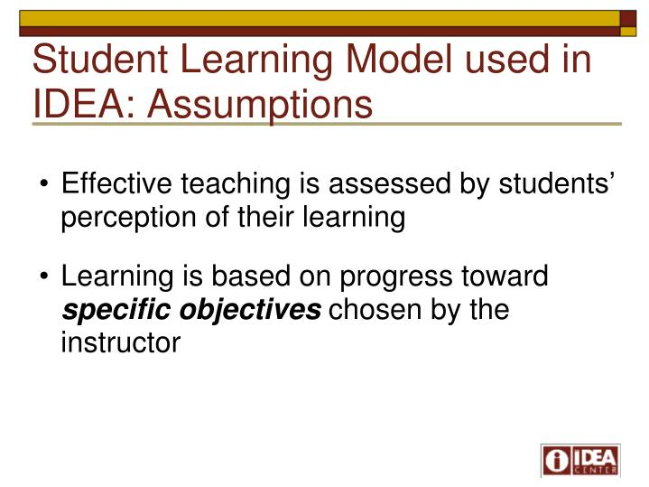 Student Learning Model used in IDEA: Assumptions