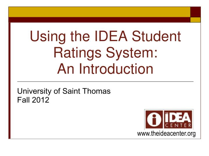 Using the idea student ratings system an introduction