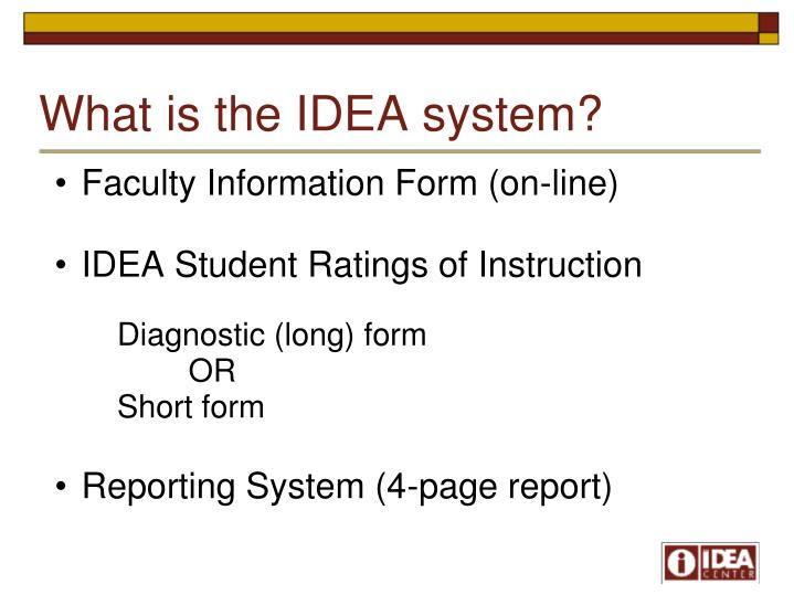 What is the IDEA system?