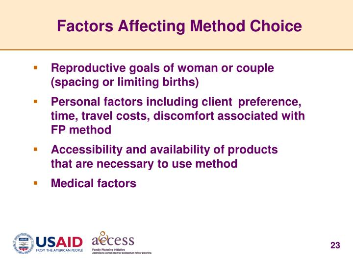 Factors Affecting Method Choice
