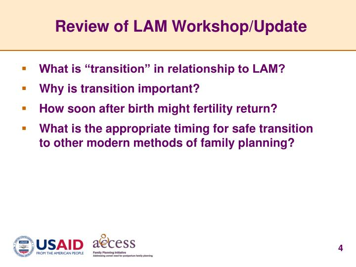 Review of LAM Workshop/Update