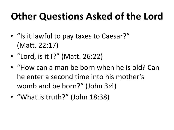 Other Questions Asked of the Lord