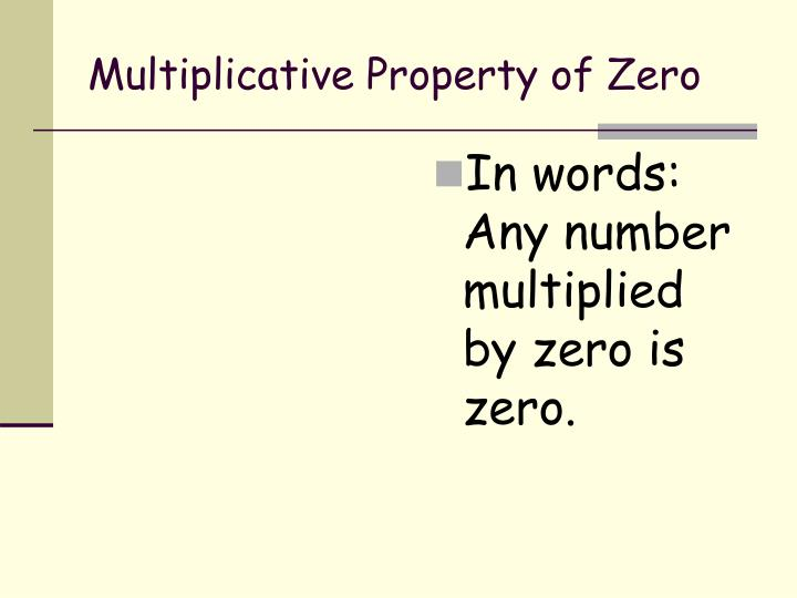 Multiplicative Property of Zero