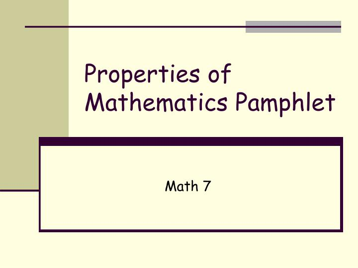 Properties of mathematics pamphlet