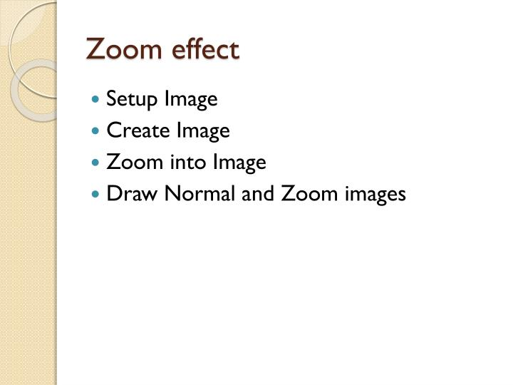 Zoom effect