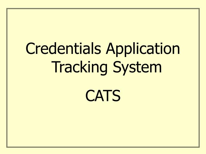Credentials Application Tracking System