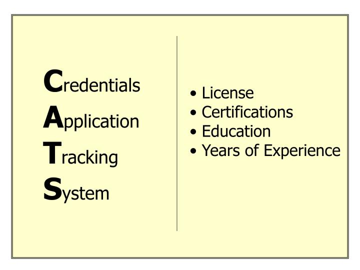 Credentials application tracking system cats