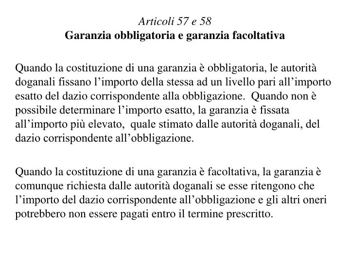 Articoli 57 e 58