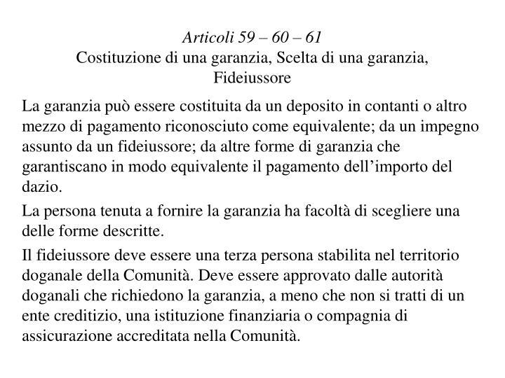 Articoli 59 – 60 – 61
