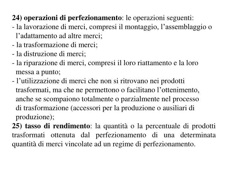 24) operazioni di perfezionamento
