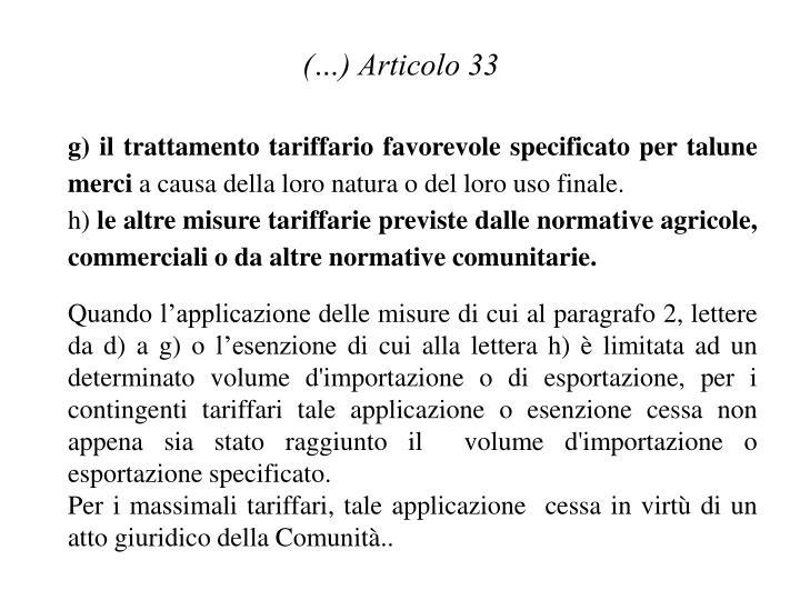 (…) Articolo 33