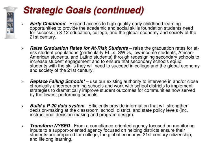 Strategic Goals (continued)