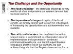 the challenge and the opportunity