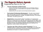 the regents reform agenda supported by race to the top