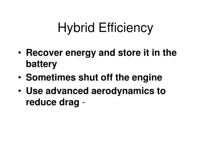 Hybrid Efficiency