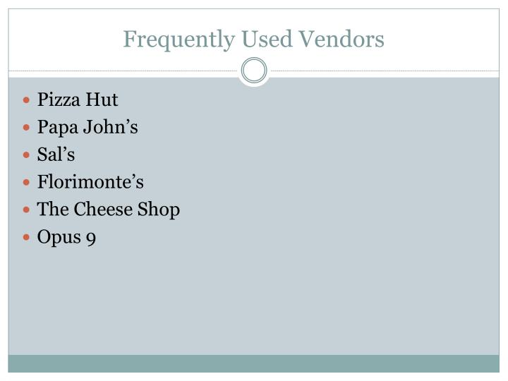 Frequently Used Vendors